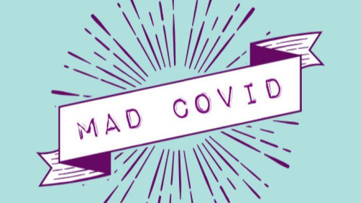 mad covid